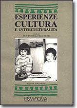 Esperienze, cultura e interculturalità